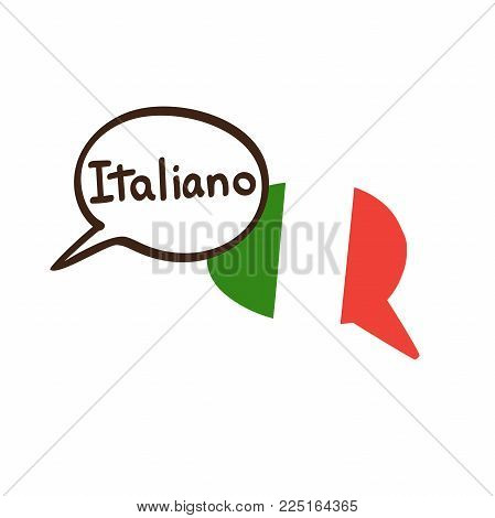 Vector Illustration With Two Hand Drawn Doodle Speech Bubbles With A National Flag Of Italy And Hand