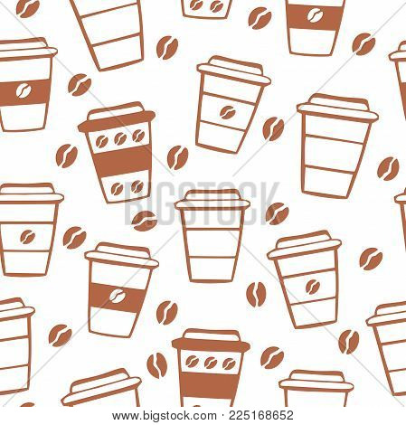 Neutral Vector Seamless Pattern With Take Away Coffee Cups And Coffee Beans. Brown Hand Drawn Doodle
