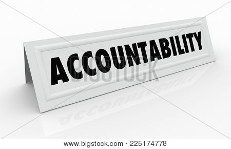 Accountability Responsibility Name Tent Card 3d Illustration