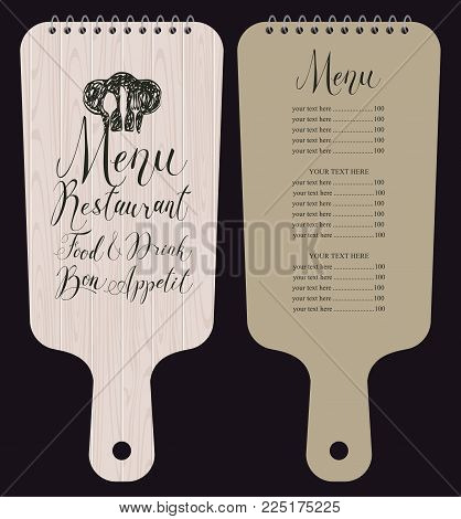 Vector template restaurant menu in the form of wooden cutting board with price list, chef hat, cutlery and handwritten inscriptions in retro style