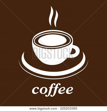Cup of coffee vector icon, logo, sign, emblem. White abstract coffee cup and saucer and the inscription, isolated on brown