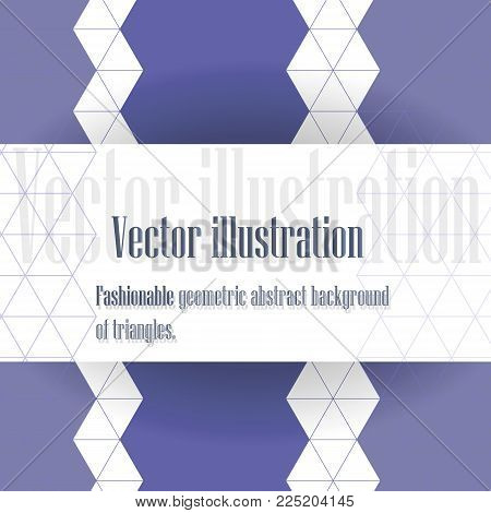 Fashionable geometric pattern of triangles in blue tones.