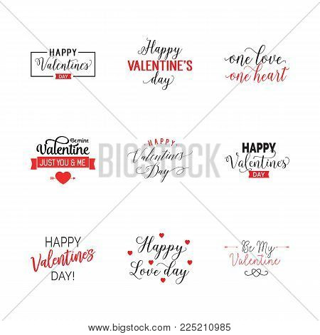 Valentines day holiday lettering set. Love, celebration, special occasion. Calligraphy, handwritten text can be used for greeting cards, posters, banners, festive designs, leaflets