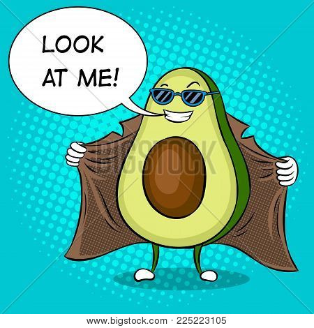 Avocado exhibitionist in raincoat pop art retro vector illustration. Cartoon food character. Text bubble. Color background. Comic book style imitation.