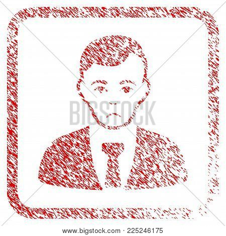 Businessman rubber seal stamp imitation. Person face has depression mood. Scratched red sign of businessman. Icon vector symbol with grunge design and corrosion texture inside rounded square frame.