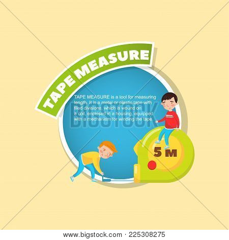 Tape measure tool description, little boys using giant measuring tape, creative poster with text vector illustration, web design