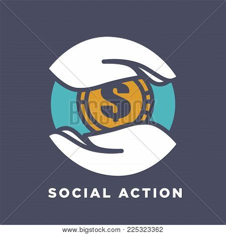 Hand and money coin logo template for social donation and charity fund action concept. Vector isolated flat icon of hands and gold coin for medical and volunteering support or care design