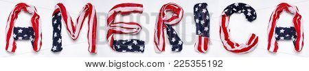 A.M.E.R.I.C.A. letters made of American flag isolated on white background
