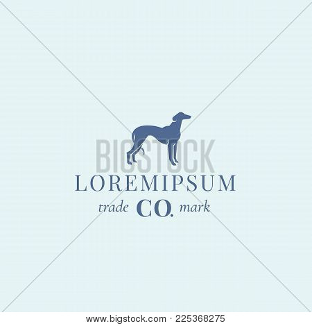 Nobleness Hound Abstract Vector Sign, Emblem or Logo Template. Elegant Greyhound Dog Silhouette with Classy Retro Typography. Isolated.