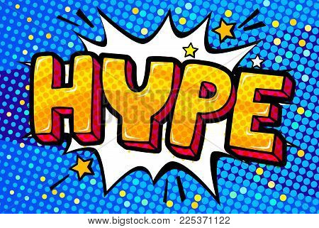 Hype message in pop art style on blue background. Vector illustration on white background.