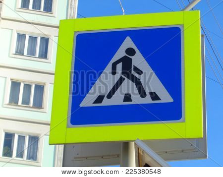 Road sign. Road sign on the street. Pedestrian road sign.