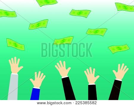 Vector Illustration Business Concept Designed As Businessmen Arms Are Reaching For Money Falling From The Sky. It Means Competition Among Business People To Gain More Income, Revenue, Profit. poster