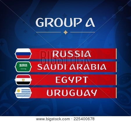 Football Championship Groups. Set Of National Flags. Draw Result. Soccer World Tournament. Group A