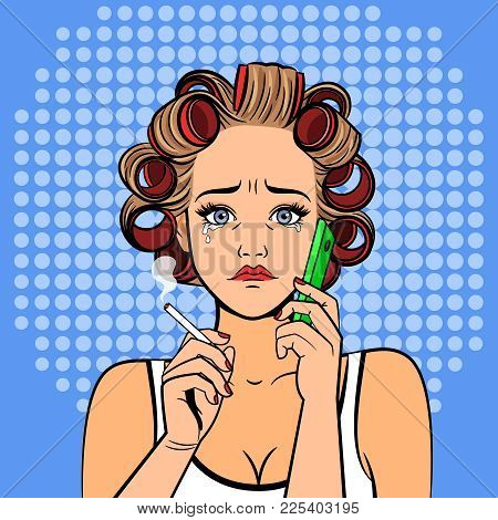 Pop Art Girl Crying. Vintage Comic Style Woman With Phone, Retro Curlers And Eyes With Tears Vector