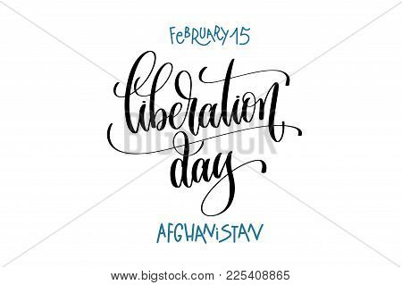February 15 - Liberation Day - Afghanistan, Hand Lettering Inscription Text To Winter Holiday Design
