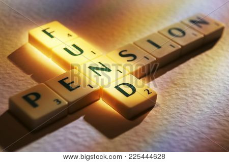 Cleckheaton, West Yorkshire, Uk: Scrabble Board Game Letters Spelling The Words Pension Fund, 1st Ju