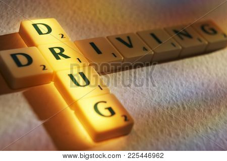 Cleckheaton, West Yorkshire, Uk: Scrabble Board Game Letters Spelling The Words Drug Driving, 1st Ju