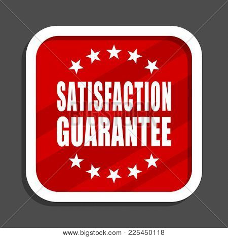 Satisfaction guarantee icon. Flat design square internet banner.
