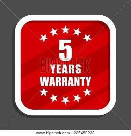 Warranty guarantee 5 year icon. Flat design square internet banner.