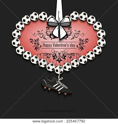 Happy Valentines Day. Heart From Soccer Balls And Dangling On A Lace Football Boots. Vector Illustra