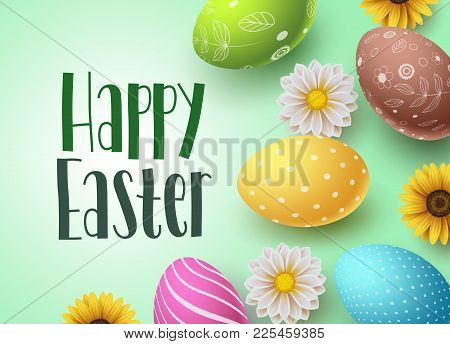 Happy Easter Vector Background Design With Colorful Easter Eggs And Daisy Flowers Elements. Easter G