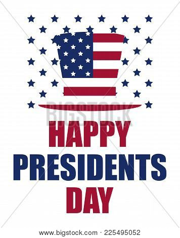 Happy Presidents Day. Festive Illustration For Greeting Card And Poster. Usa Flag. Typography Design