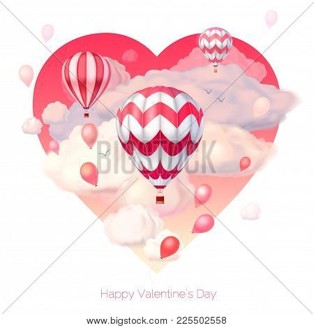 Valentine`s Day 3d Vector Illustration. Pink Heart With Realistic Flying Hot Air Balloons And Semitr