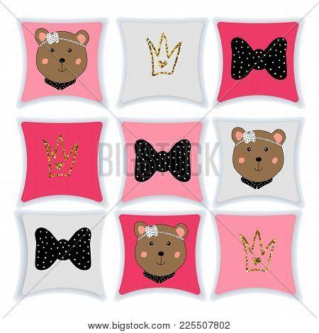 A Set Of Pillows For The Nursery. Pillow With A Cute Teddy Bear. Vector. Interior Design.