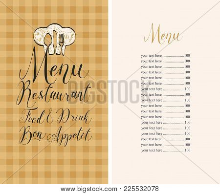 Vector Template Restaurant Menu With Price List, Chef Hat, Cutlery And Handwritten Inscriptions On A