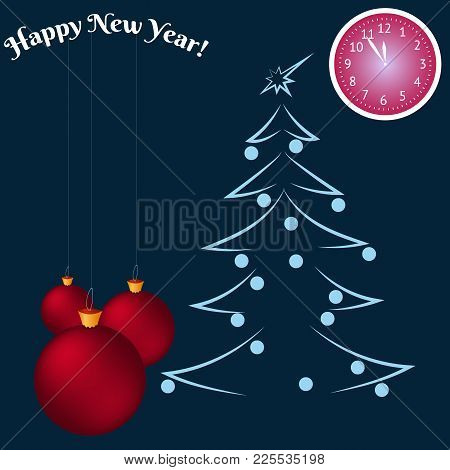 Happy New Year Greeting Card. Christmas Balls And A Clock Shows At Five Minutes To Twelve. Space For