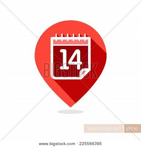 14 February, Valentine S Day Pin Map Icon. Map Pointer. Valentines Day Symbol. Vector Illustration,