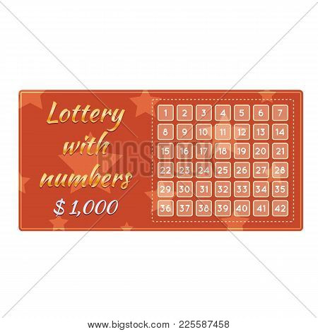 Lottery Ticket For Drawing Money And Prizes. Ticket For Event, Concept Of Financial Success, Growth,
