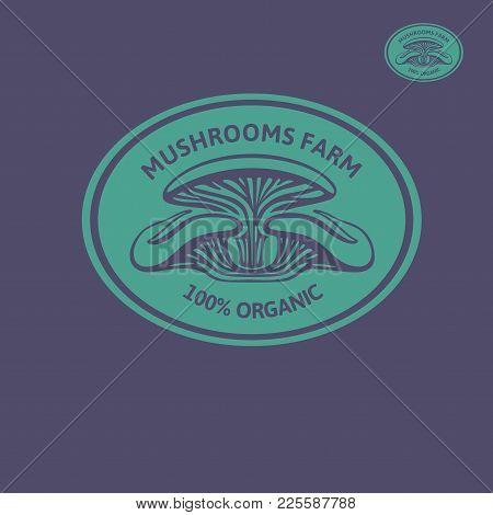 Vector Logo Oystern Mushrooms: Heap Greenhouse Cultivation Fresh Mushrooms,  Farm Emblem Organic Edi