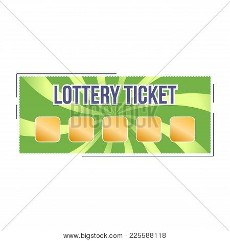 Lottery Ticket For Drawing Money And Prizes. Ticket For The Event, The Concept Of Financial Success,