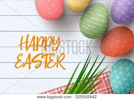 Easter Colorful Decorated Eggs. Happy Easter. Festive White Wooden Background. Table Cloth, Herbs Wi