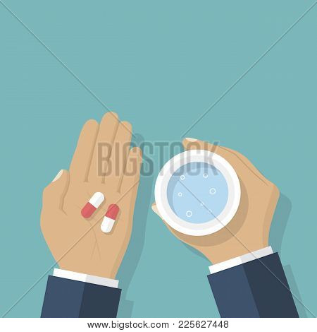 Taking The Pills. Man Holds In Hands The Capsule And A Glass Of Water. Illustration Flat Design. Tak