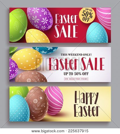 Easter Sale And Happy Easter Vector Banner Design Set With Colorful Eggs Elements. Easter Design Tem