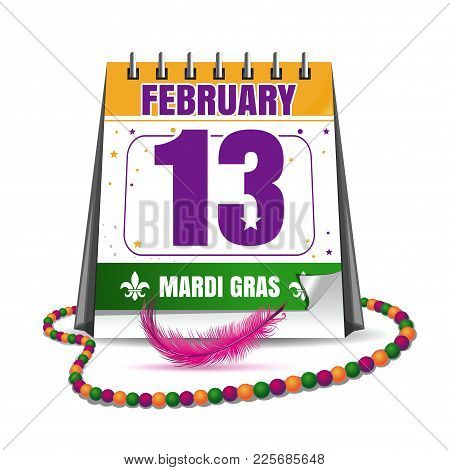 Mardi Gras Calendar 2018. Holiday Date In Calendar. 13th Of February. Mardi Gras Also Called Shrove