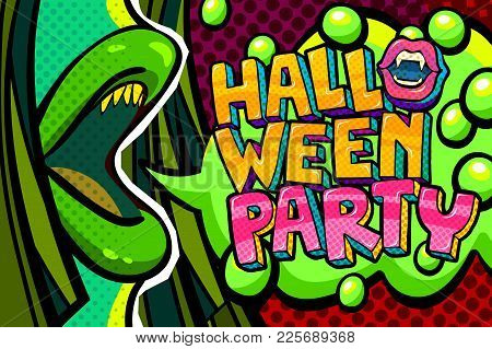 Halloween Illustration. Open Green Mouth With Fangs And Halloween Party Message In Pop Art Style. Ve