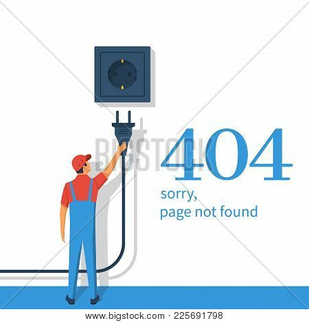 404 Error, Page Not Found. Connection Error. Electrical Outlet And Plug In Hand Man Disabled, Concep