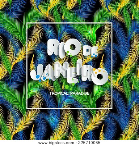 Illustration Of Rio De Janeiro Vacation On Nature Background, Colors Of The Brazilian Flag.