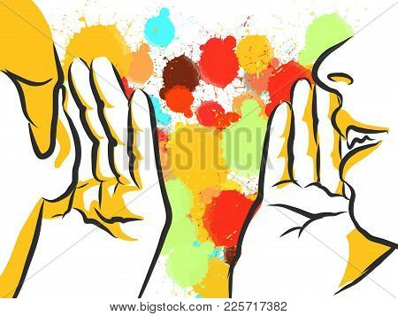 Colorful Gossip Hands Sketch. Hand Drawn Vector Illustration, Splatter Color Isolated On White Backg