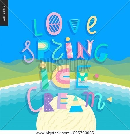 Love Spring Ice Cream Lettering And Ice Cream Scoop On The Landscape Background