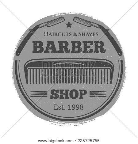 Monochrome Barber Shop Vintage Label - Hairdressing Salon Emblem. Vector Illustration