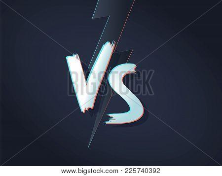 Vs Letters On Ultraviolet Background With Lightning. Versus Vector Illustration. Poster Symbols Of C