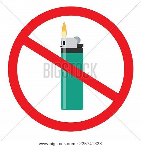 No Open Fire Sign. Forbidden Sign With Flip Lighter Glyph Icon. Stop Symbol. No Smoking Prohibition.
