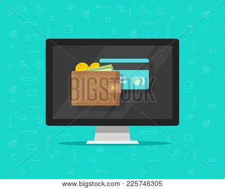 Electronic Wallet On Computer Vector Illustration Icon, Flat Cartoon Design Desktop Pc Screen With D