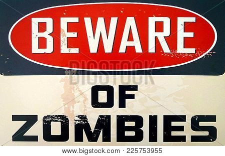 Red White And Black Beware Of Zombies Sign
