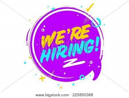We Are Hiring. Vector Icon Isolated On White. Ultraviolet Rounded Sign With Geometric Elements. Job