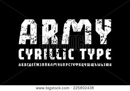 Cyrillic Sans Serif Font In Military Style. Letters With Rust Texture For Logo And Title Design. Whi